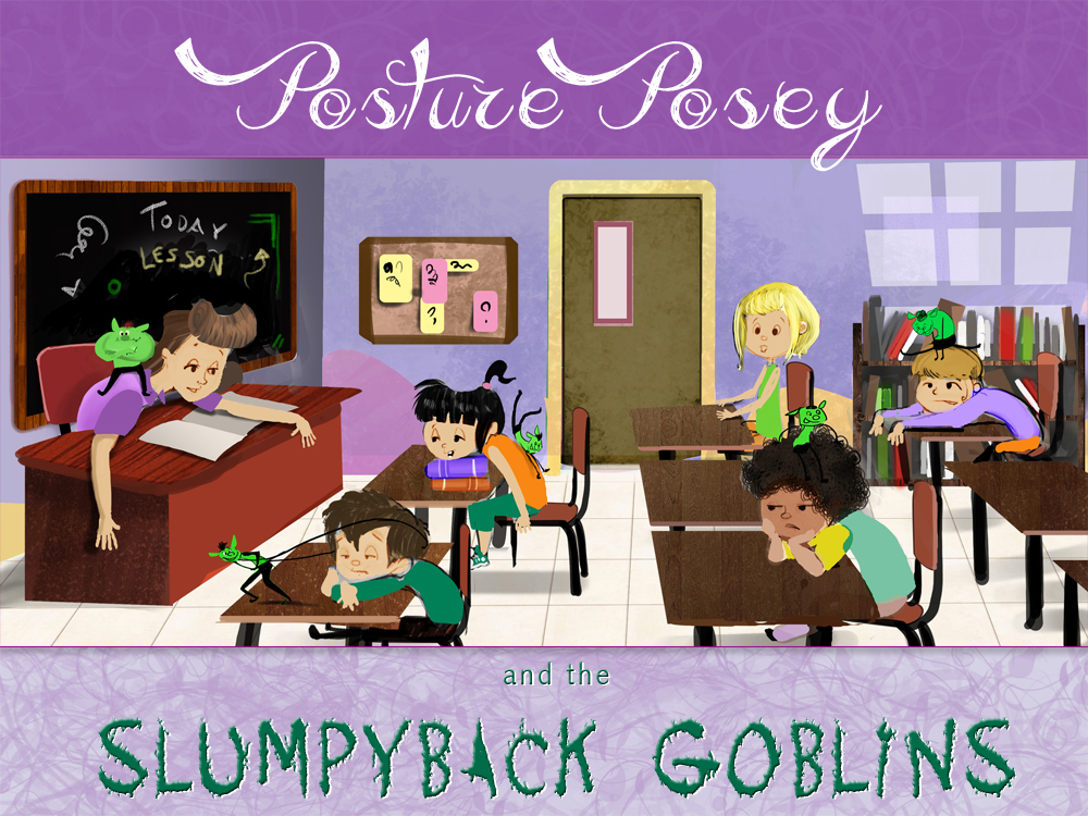 Posture Posey and the Slumpyback Goblins (softcover)